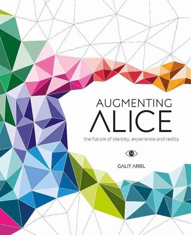 galit ariel - augmenting alice